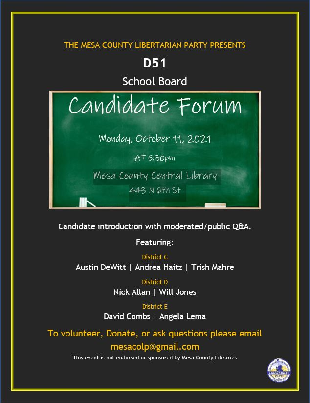 District 51 School Board Candidate Forum Hosted by Local Libertarians